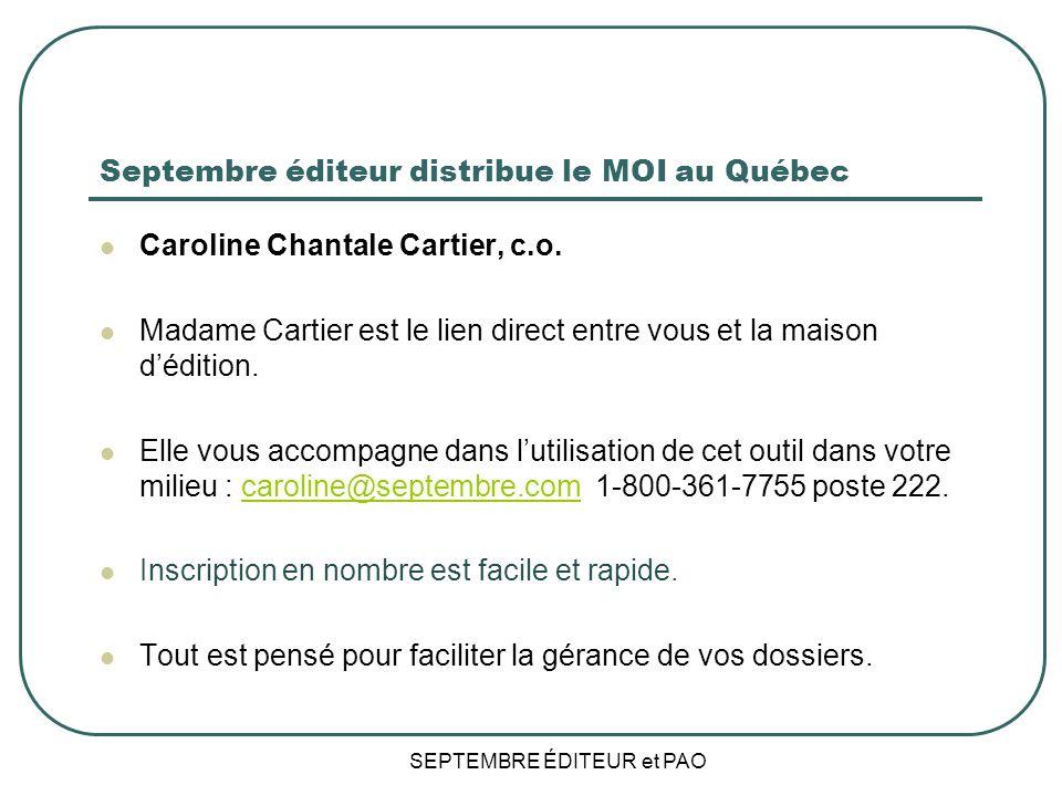 Septembre éditeur distribue le MOI au Québec Caroline Chantale Cartier, c.o.