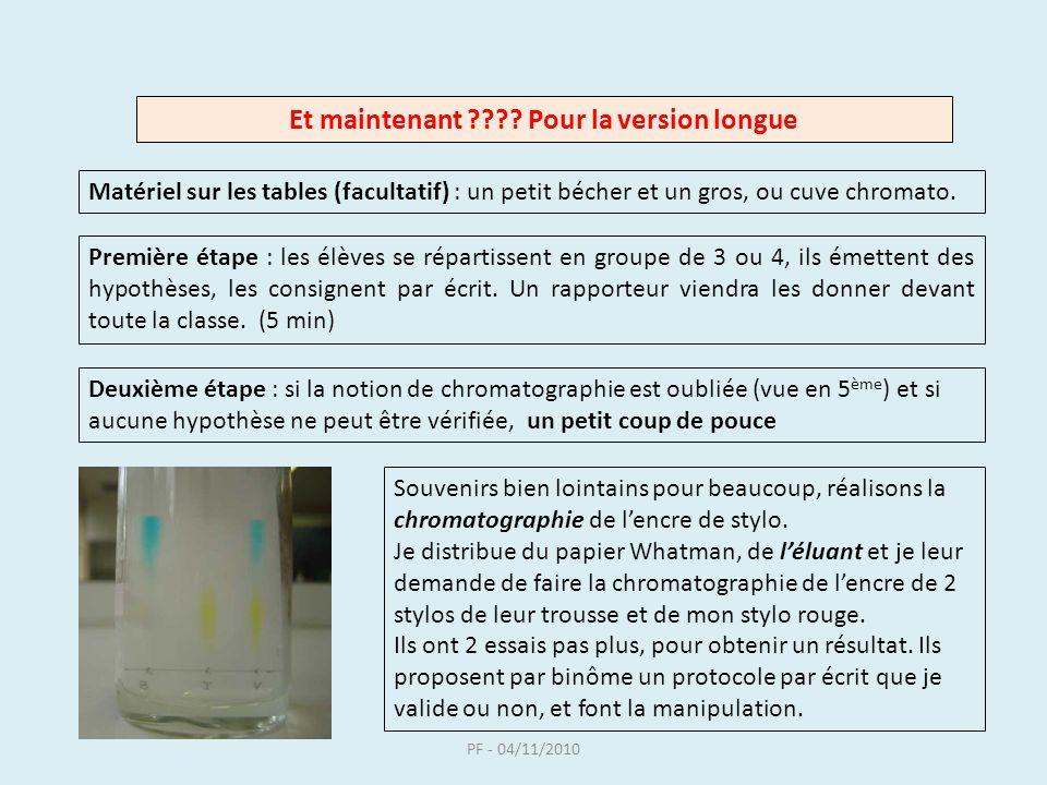 PF - 04/11/2010 - Jutilise deux éluants différents, les chromatogrammes sont différents - Le résultat dépend donc du couple espèce à tester/éluant.
