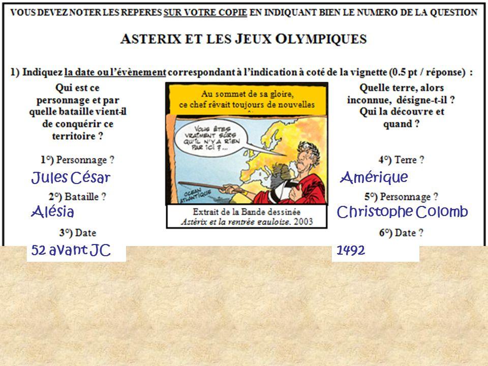 Jules César Alésia 52 avant JC Amérique Christophe Colomb 1492