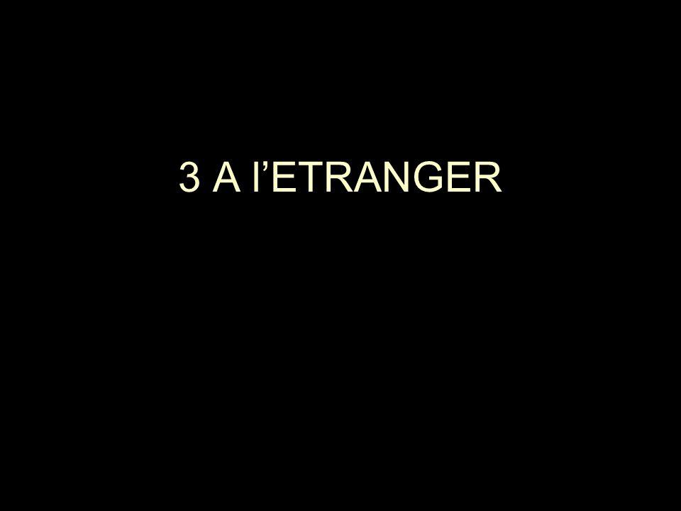 3 A lETRANGER