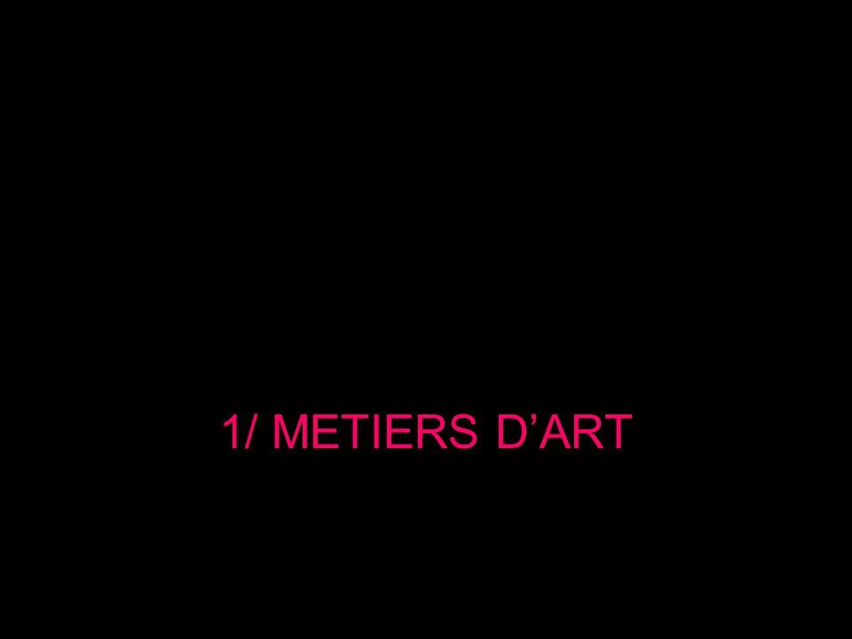 Quelques établissements à Paris : Lycée des métiers dart - ESAA Boulle Architecture intérieure – design ESAA Duperré Design de mode ESAA Estienne BTS – DMA * Reliure / Dorure, Gravure, typographisme, illustration, cinéma danimation – Licence pro « Intégrateur et gestionnaire de flux numériques pour les industries graphiques » ENSAAMA - École Nationale Supérieure des Arts Appliqués et des Métiers dArts – Olivier de Serres MANAA, DMA, BTS, DSAA.
