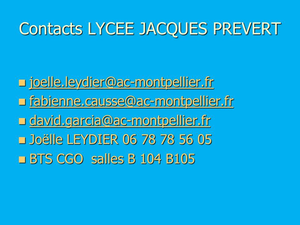 Contacts LYCEE JACQUES PREVERT joelle.leydier@ac-montpellier.fr joelle.leydier@ac-montpellier.froelle.leydier@ac-montpellier.fr fabienne.causse@ac-mon