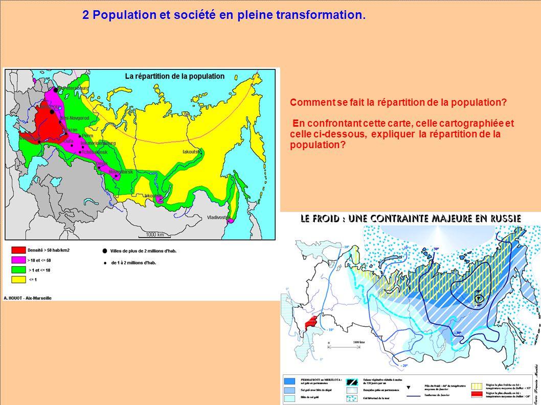 2 Population et société en pleine mutation. Comment se fait la répartition de la population.