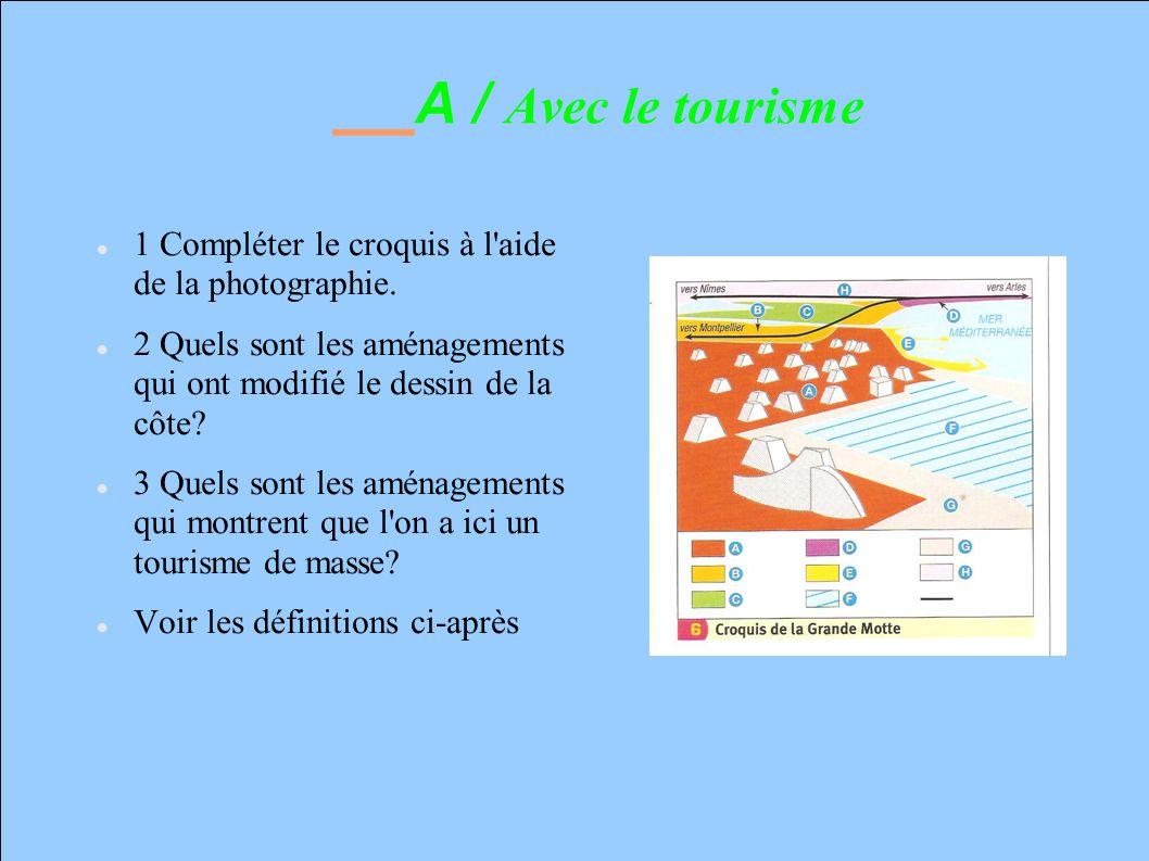 Carte 1: Les sites touristiques 4 Quels sont les sites touristiques en Languedoc.