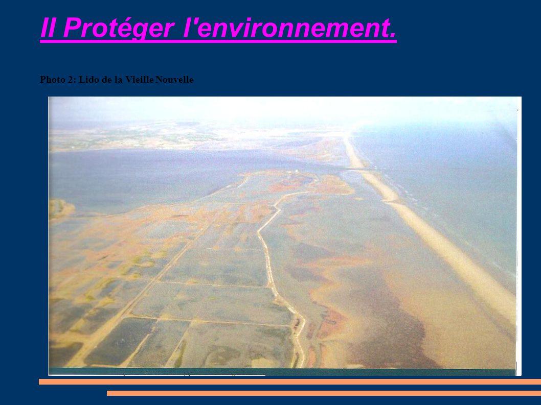 II Protéger l'environnement. Photo 2: Lido de la Vieille Nouvelle