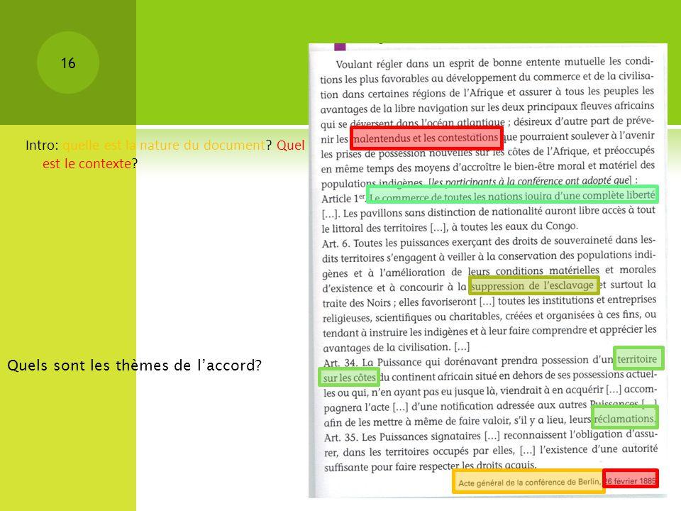 Intro: quelle est la nature du document? Quel est le contexte? 16 Quels sont les thèmes de laccord?