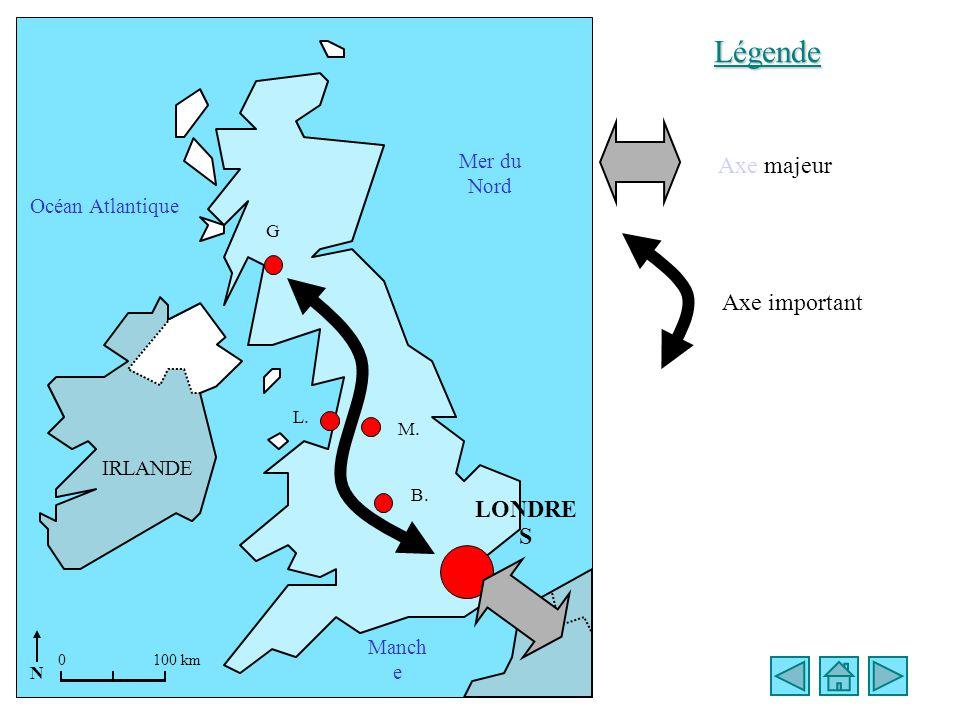 Mer du Nord Manch e Océan Atlantique L. LONDRE S B. M. G.G. IRLANDE Légende Axe majeur Axe important 0100 km N
