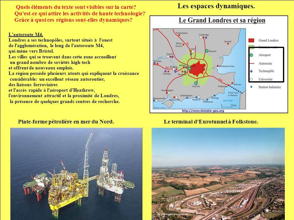 Plate-forme pétrolière en mer du Nord. L'autoroute M4. Londres a ses technopôles, surtout situés à l'ouest de l'agglomération, le long de l'autoroute