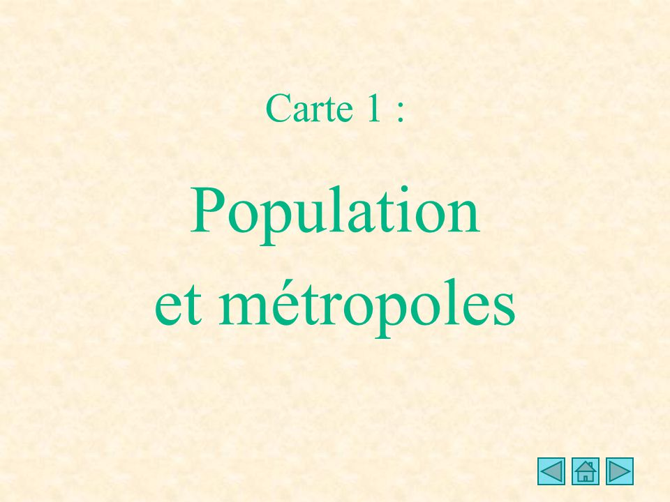 Carte 1 : Population et métropoles