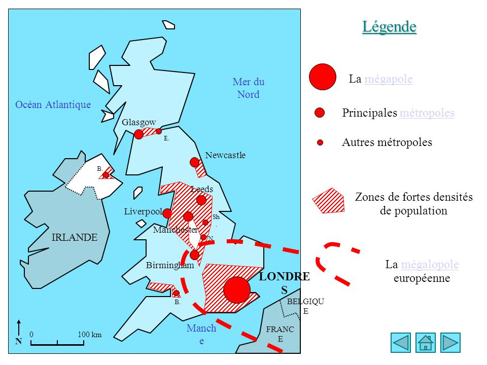 Mer du Nord Manch e Océan Atlantique Liverpool B. LONDRE S Leeds N.