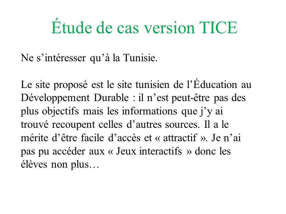 Étude de cas version TICE Ne sintéresser quà la Tunisie.