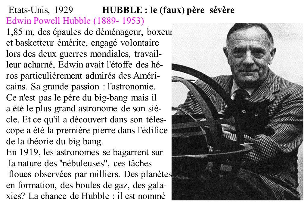 Etats-Unis, 1929 HUBBLE : le (faux) père sévère Edwin Powell Hubble (1889- 1953) 1,85 m, des épaules de déménageur, boxeur et basketteur émérite, enga