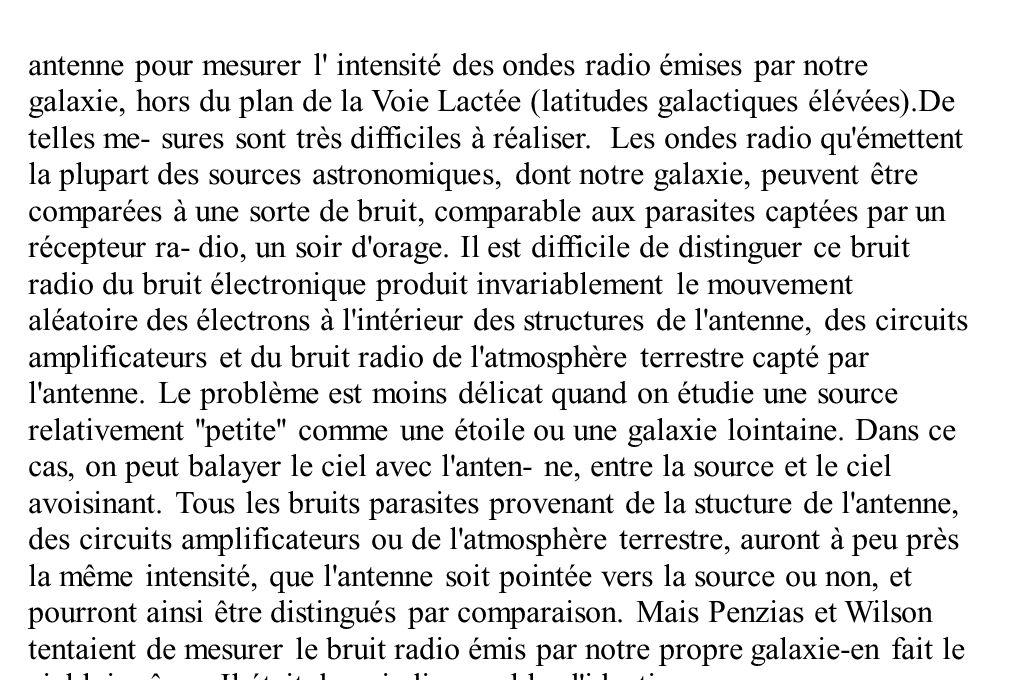 antenne pour mesurer l' intensité des ondes radio émises par notre galaxie, hors du plan de la Voie Lactée (latitudes galactiques élévées).De telles m