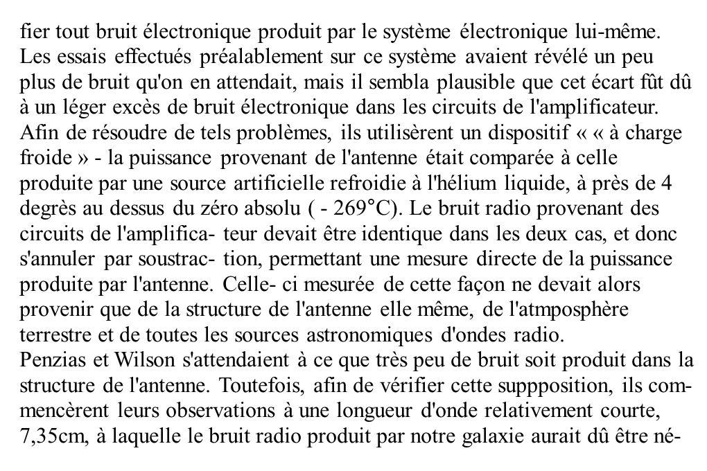 fier tout bruit électronique produit par le système électronique lui-même. Les essais effectués préalablement sur ce système avaient révélé un peu plu