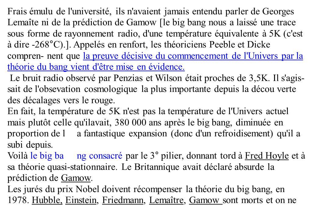 Frais émulu de l'université, ils n'avaient jamais entendu parler de Georges Lemaîte ni de la prédiction de Gamow [le big bang nous a laissé une trace