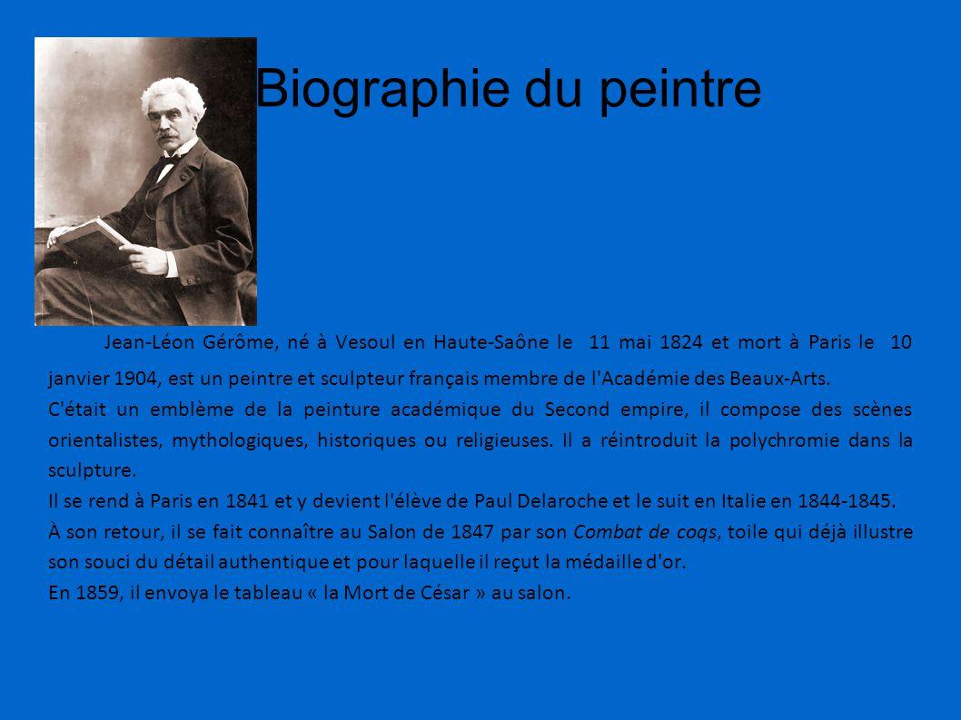 Biographie du peintre Jean-Léon Gérôme, né à Vesoul en Haute-Saône le 11 mai 1824 et mort à Paris le 10 janvier 1904, est un peintre et sculpteur fran