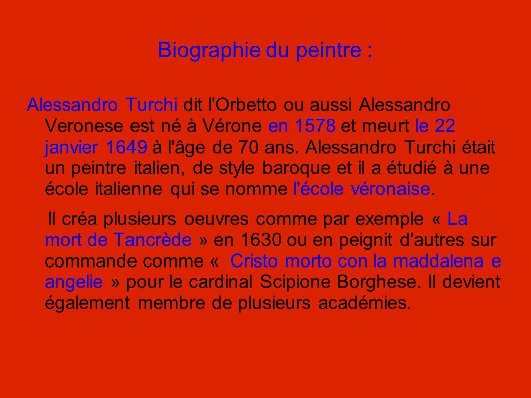 Biographie du peintre : Alessandro Turchi dit l'Orbetto ou aussi Alessandro Veronese est né à Vérone en 1578 et meurt le 22 janvier 1649 à l'âge de 70