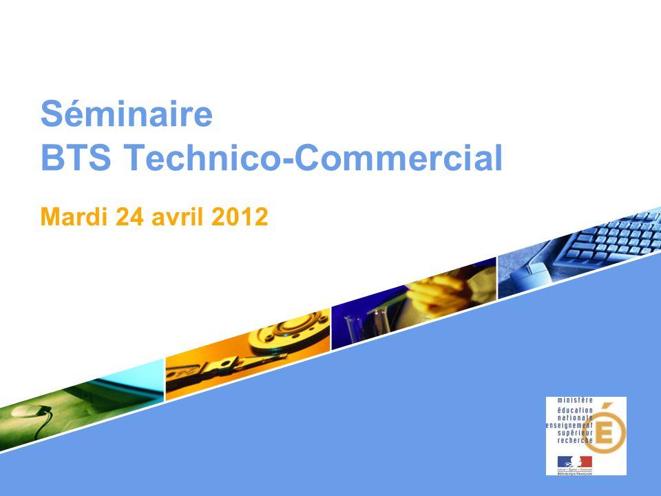 Séminaire BTS Technico-Commercial. Mardi 24 avril 2012
