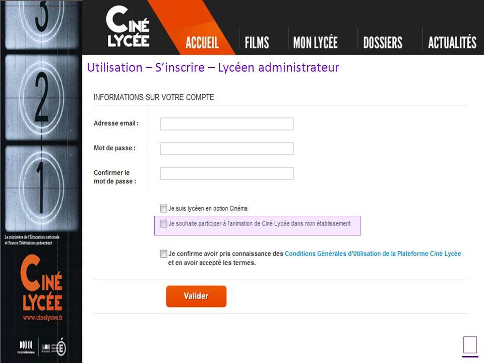 Utilisation – Sinscrire – Lycéen administrateur