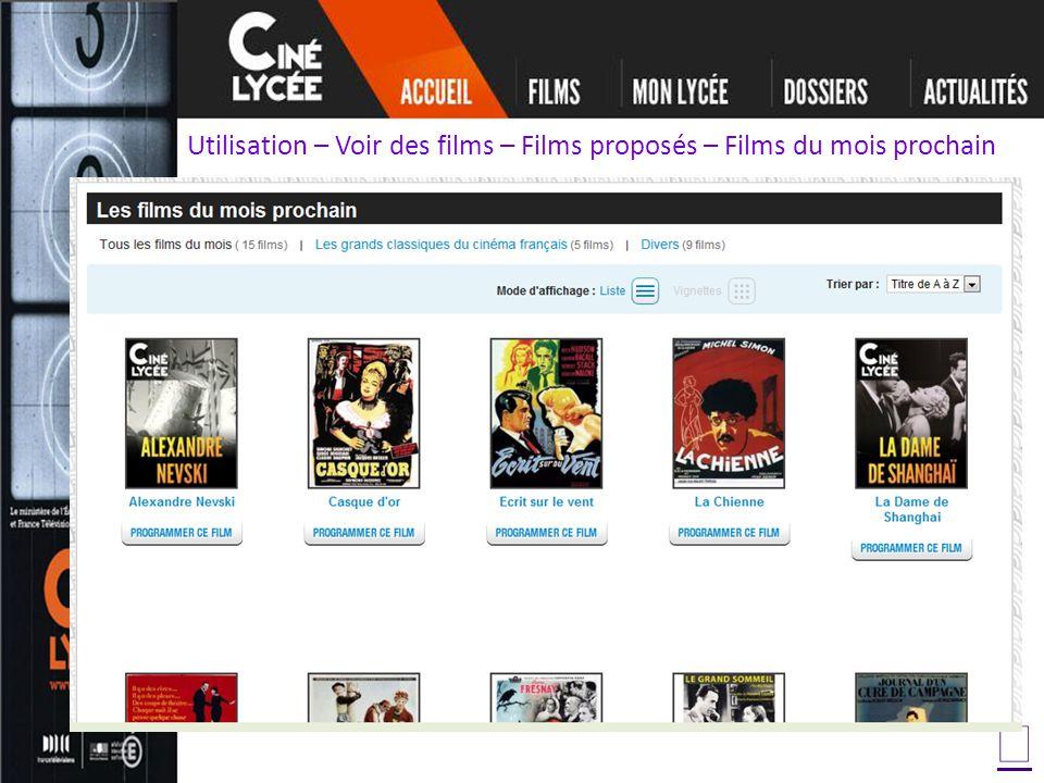 Utilisation – Voir des films – Films proposés – Films du mois prochain