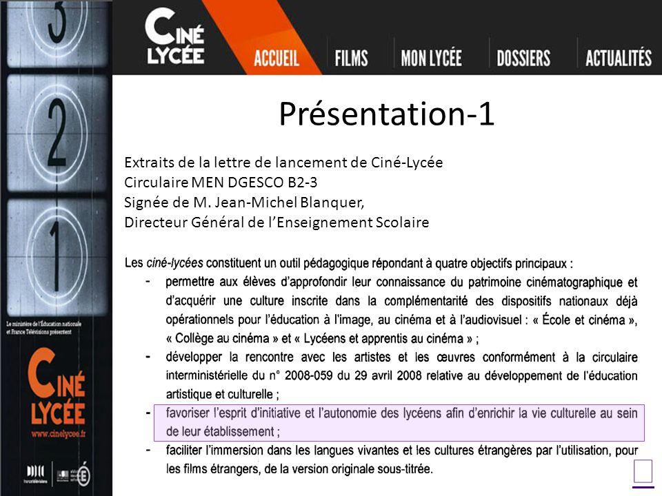 Présentation-1 Extraits de la lettre de lancement de Ciné-Lycée Circulaire MEN DGESCO B2-3 Signée de M.