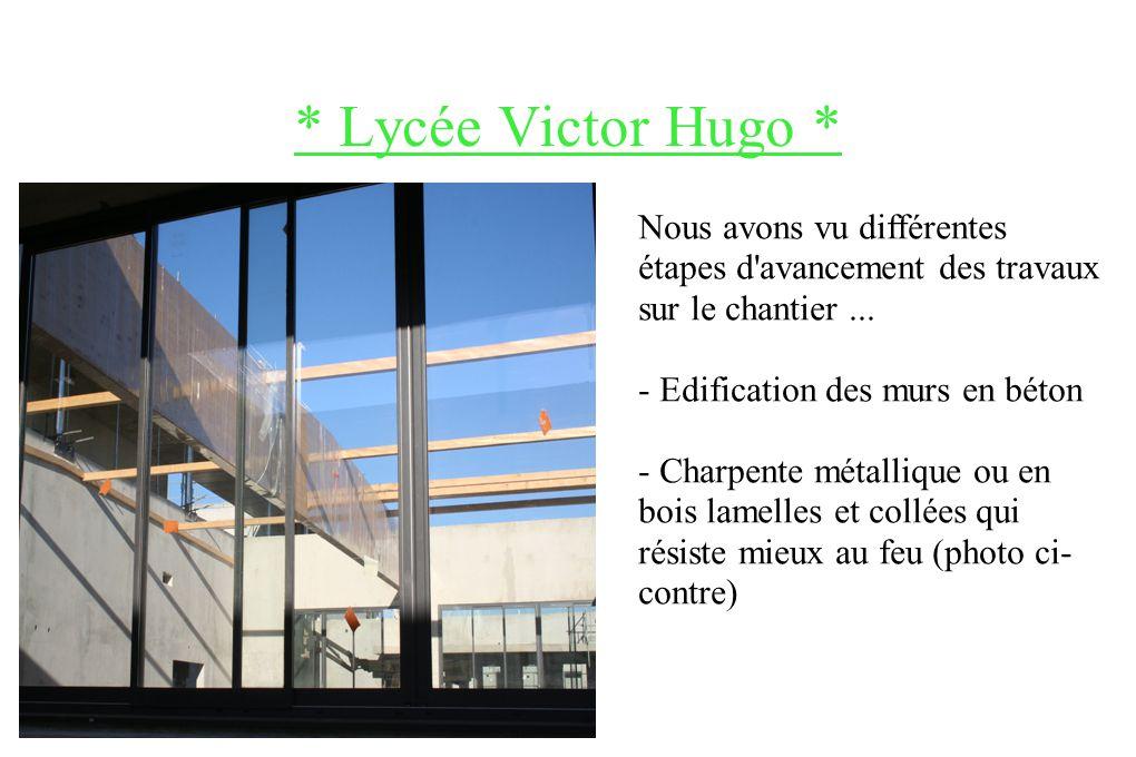* Lycée Victor Hugo * ~Ce lycée sera chauffé par géothermie ~