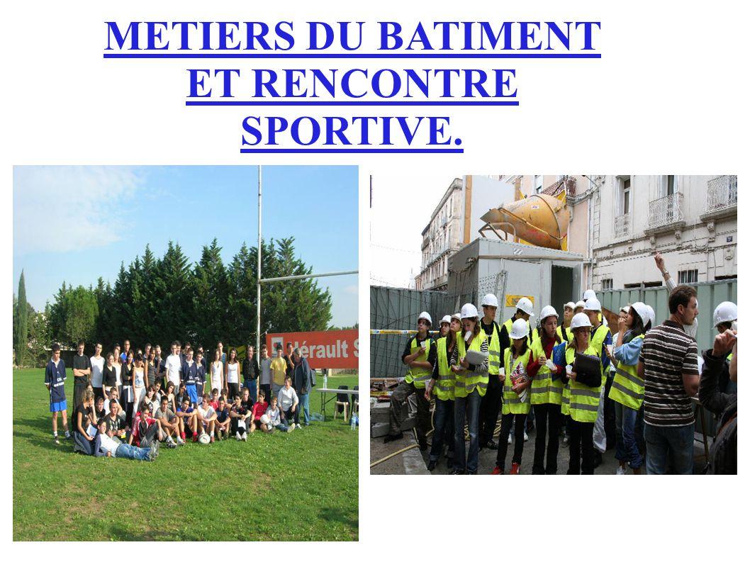 Rencontre sportive La rencontre sportive de rugby nous a permis de rencontrer des personnes travaillant dans le milieu du sport et du bâtiment, et de pratiquer différemment un sport.
