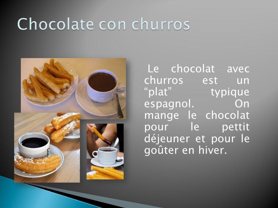Le chocolat avec churros est un plat typique espagnol.