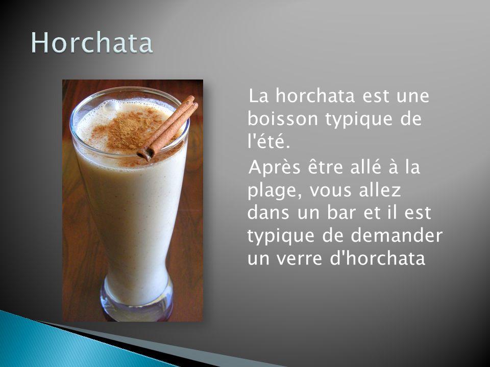 La horchata est une boisson typique de l été.