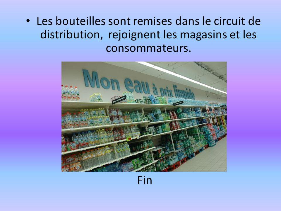 Les bouteilles sont remises dans le circuit de distribution, rejoignent les magasins et les consommateurs. Fin