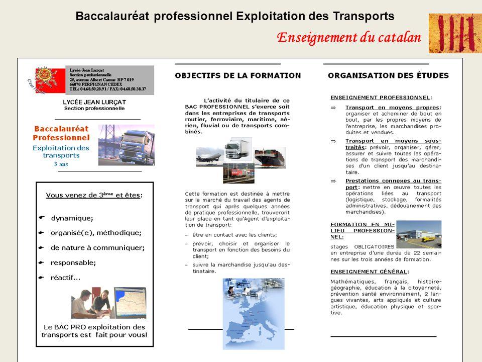 Baccalauréat professionnel Exploitation des Transports Enseignement du catalan