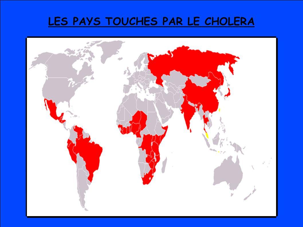 LES PAYS TOUCHES PAR LE CHOLERA