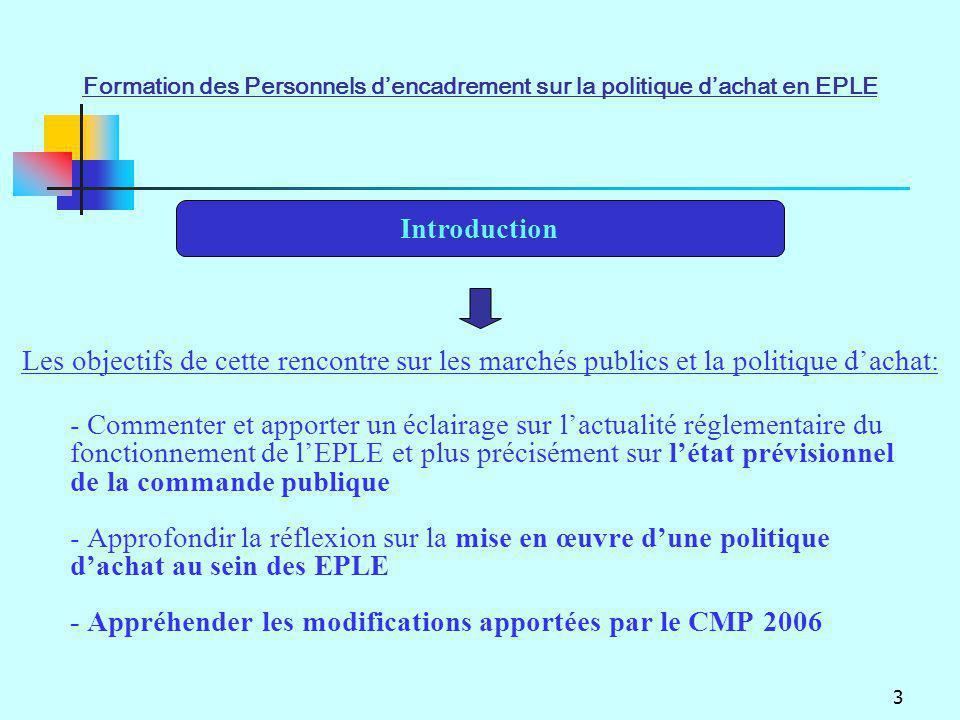 3 - Commenter et apporter un éclairage sur lactualité réglementaire du fonctionnement de lEPLE et plus précisément sur létat prévisionnel de la comman