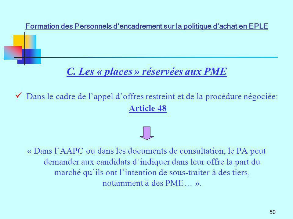 50 « Dans lAAPC ou dans les documents de consultation, le PA peut demander aux candidats dindiquer dans leur offre la part du marché quils ont lintent
