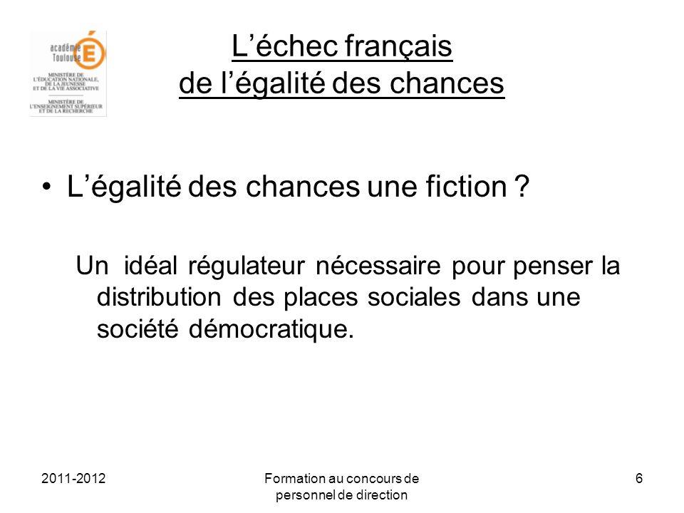 2011-2012Formation au concours de personnel de direction 7 Quelles conditions à la réalisation de légalité des chances .