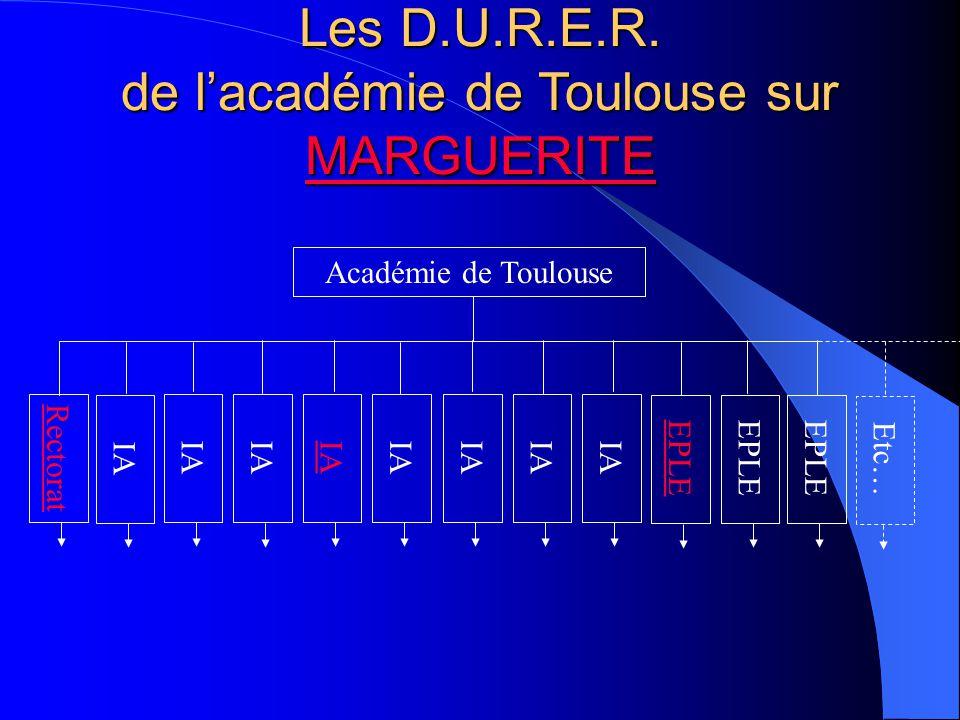 IA Rectorat Académie de Toulouse EPLE Etc… Les D.U.R.E.R. de lacadémie de Toulouse sur MARGUERITE MARGUERITE