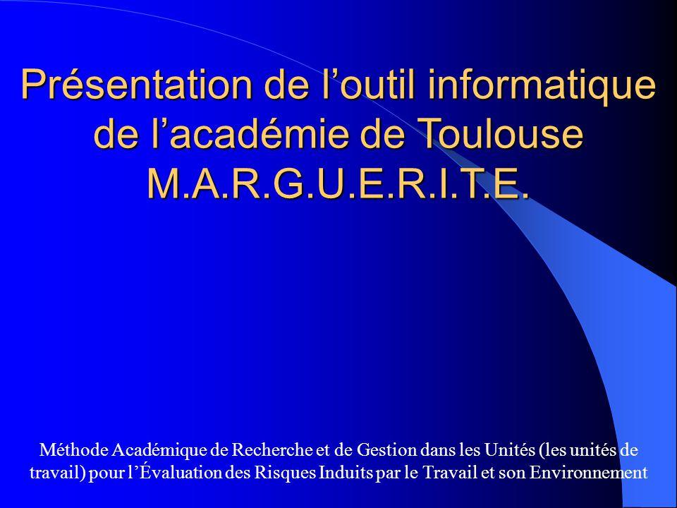 Présentation de loutil informatique de lacadémie de Toulouse M.A.R.G.U.E.R.I.T.E. Méthode Académique de Recherche et de Gestion dans les Unités (les u