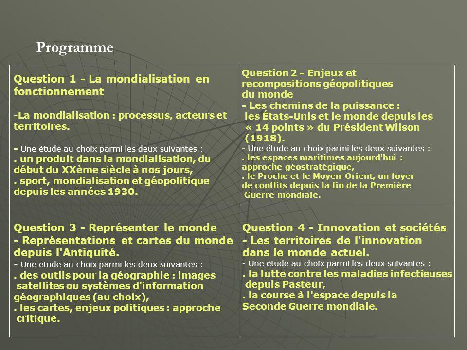 Programme Question 1 - La mondialisation en fonctionnement -La mondialisation : processus, acteurs et territoires.