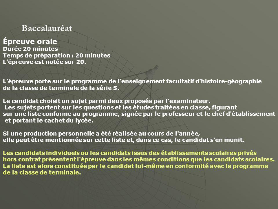 Baccalauréat Épreuve orale Durée 20 minutes Temps de préparation : 20 minutes L épreuve est notée sur 20.
