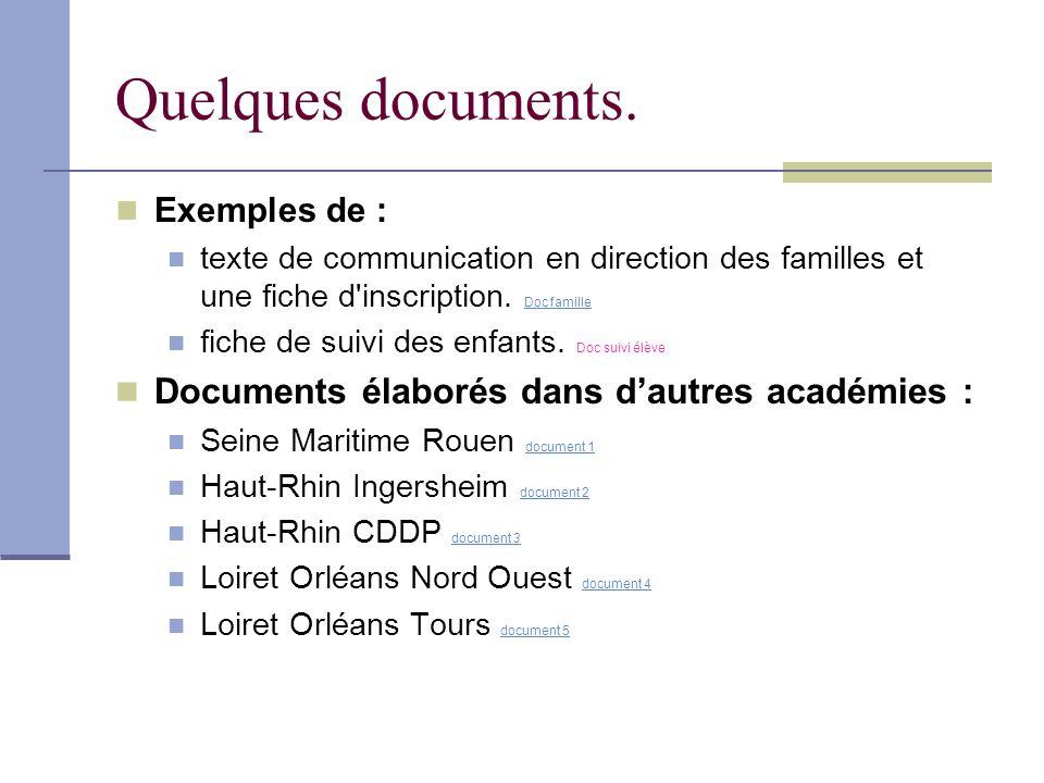 Quelques documents. Exemples de : texte de communication en direction des familles et une fiche d'inscription. Doc famille Doc famille fiche de suivi