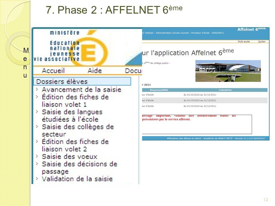 7. Phase 2 : AFFELNET 6 ème MenuMenu 12