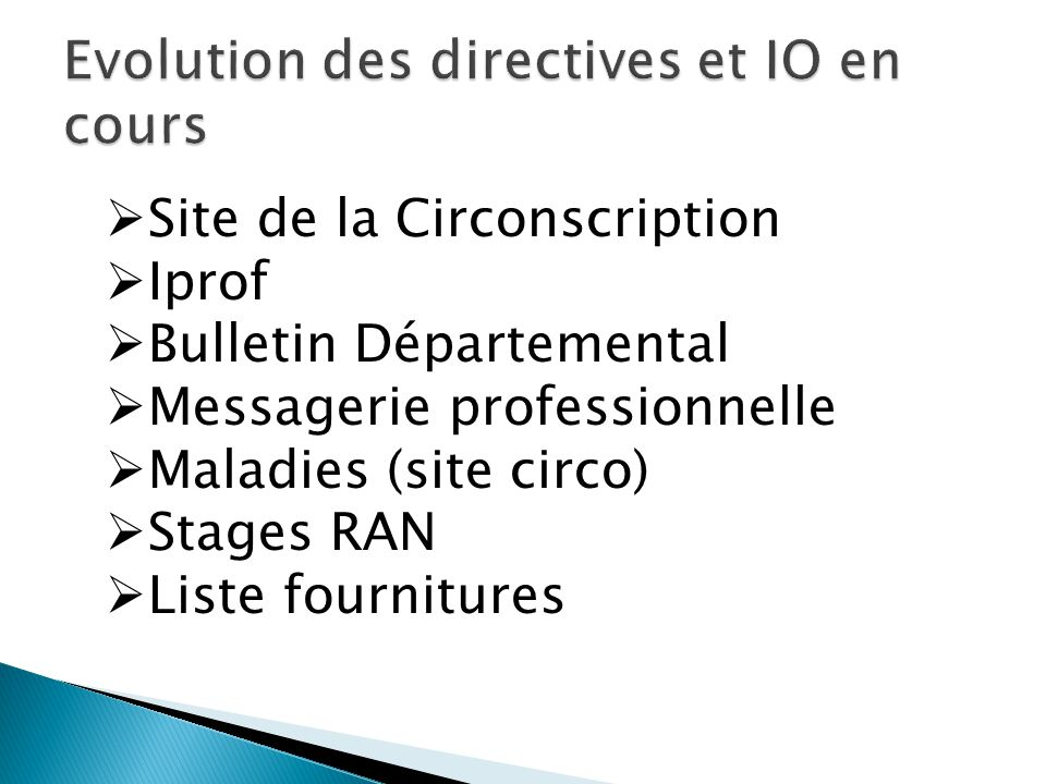 Site de la Circonscription Iprof Bulletin Départemental Messagerie professionnelle Maladies (site circo) Stages RAN Liste fournitures