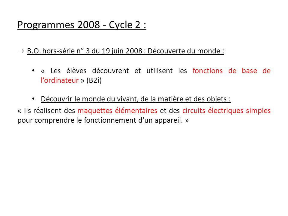 Programmes 2008 - Cycle 2 : B.O.