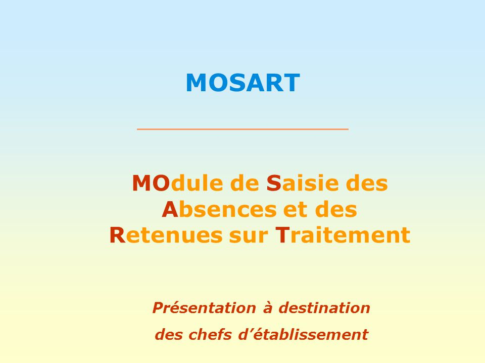 MOSART Support Chef détablissement 32 La documentation