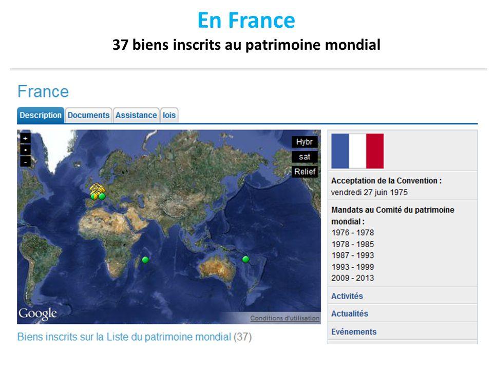 En France 37 biens inscrits au patrimoine mondial