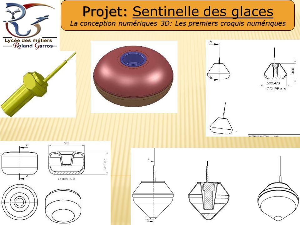 Projet: Projet: Sentinelle des glaces La conception numériques 3D: Les premiers croquis numériques