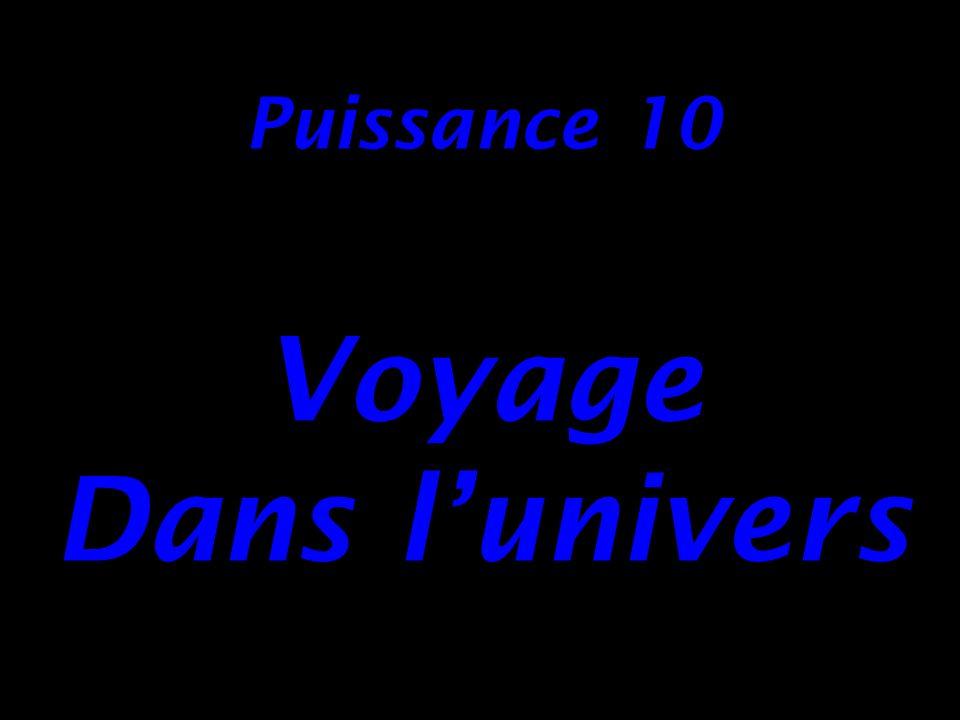 Puissance 10 Voyage Dans lunivers