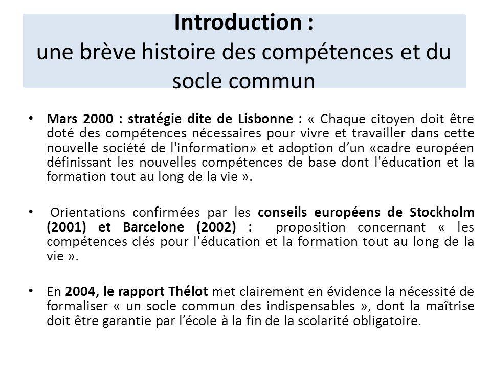 Mars 2000 : stratégie dite de Lisbonne : « Chaque citoyen doit être doté des compétences nécessaires pour vivre et travailler dans cette nouvelle soci