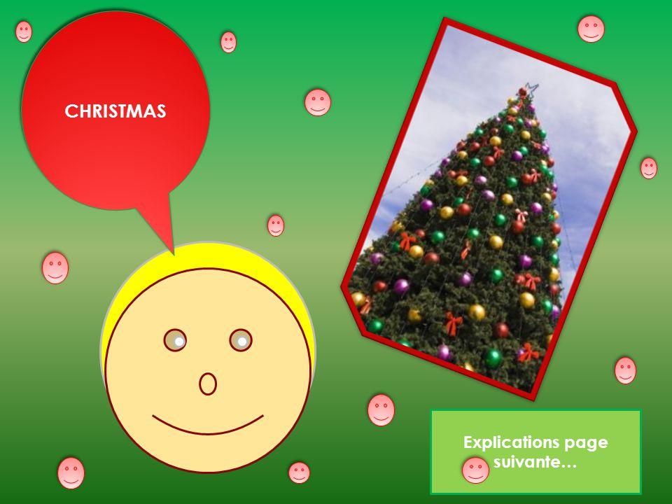 Explications page suivante… CHRISTMAS