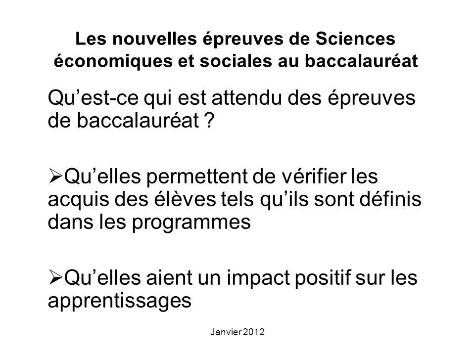 Janvier 2012 Les nouvelles épreuves de Sciences économiques et sociales au baccalauréat Quest-ce qui est attendu des épreuves de baccalauréat .